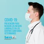 COVID-19: Prevención para reducir los riesgos laborales en los centros sanitarios veterinarios